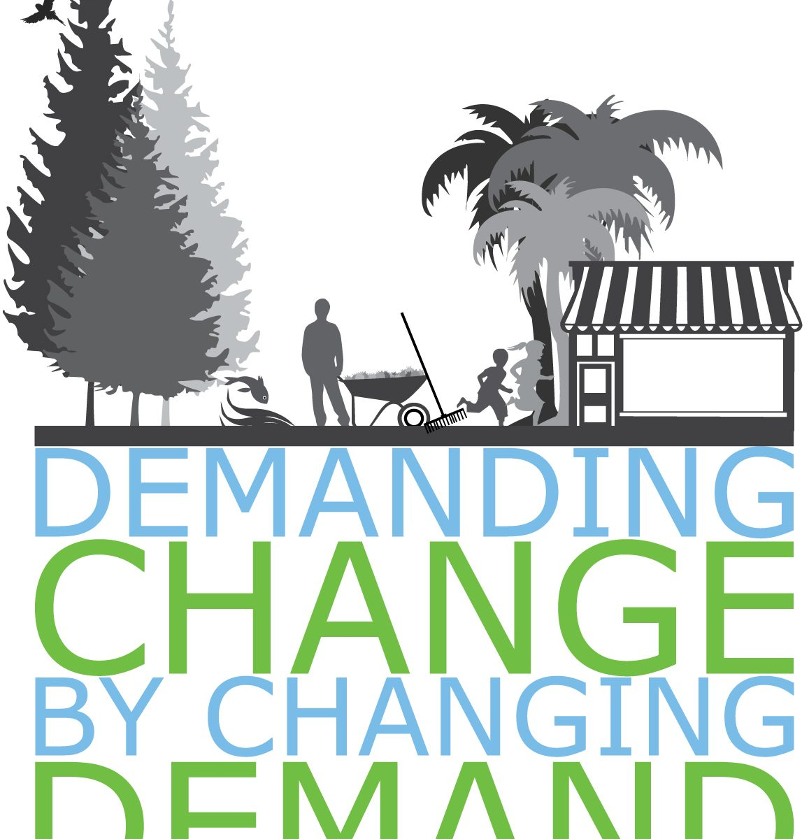 Demanding Change By Changing Demand Sustainability Certification